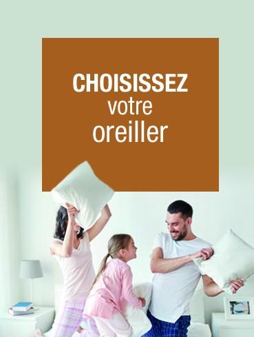 Choisissez votre oreiller !